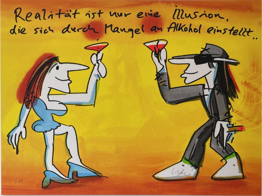 Udo Lindenberg - Realität ist nur eine Illusion, die sich durch Mangel an Alkohol einstellt.