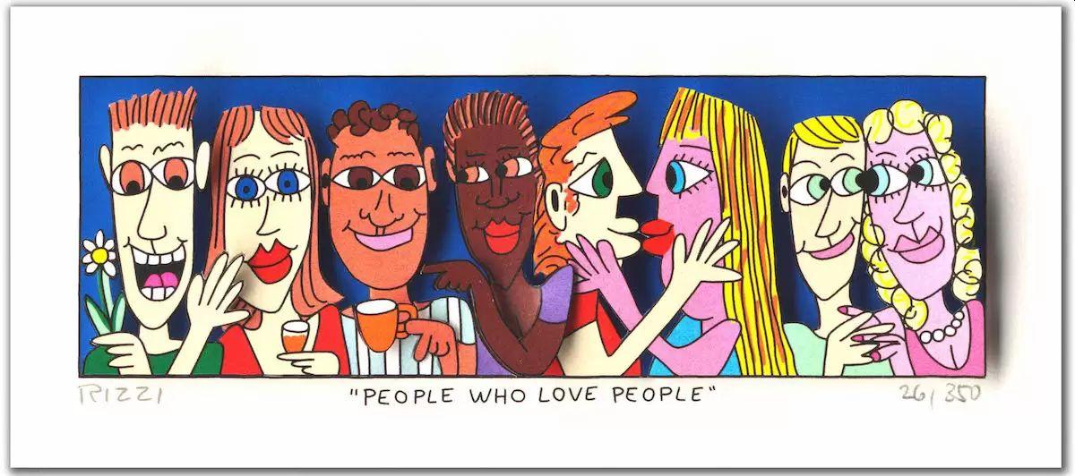 James Rizzi - PEOPLE WHO LOVE PEOPLE