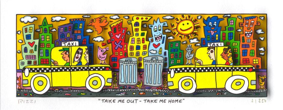 James Rizzi - Take me out - Take me home
